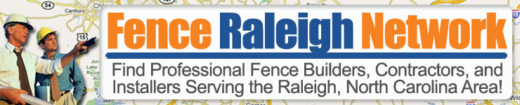 Fence Builders for Wood, Vinyl,  Chain Link, and Aluminum Fencing in Raleigh North Carolina